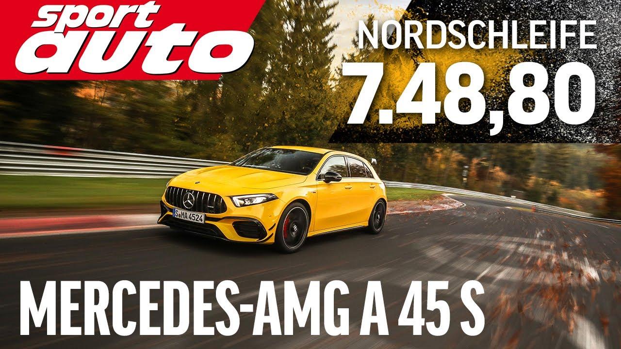 Mercedes-AMG A 45 S 7.48,8 min   Nordschleife HOT LAP Supertest   sport auto